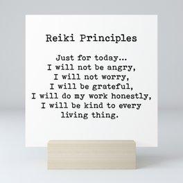 Reiki Principles, Just For Today, Positive, Words Mini Art Print