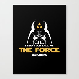 You lack the (Tri) Force!  Canvas Print