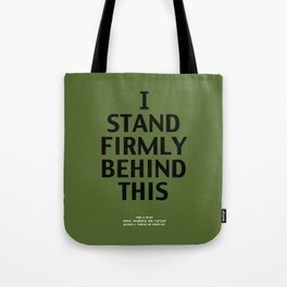 Howlin' Mad Murdock's 'I Stand Firmly...' shirt Tote Bag