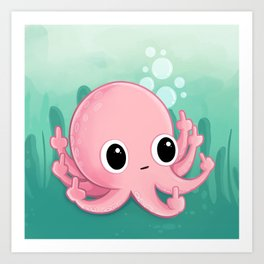 Octopus Flipping the Bird Art Print