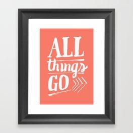 All things go Framed Art Print