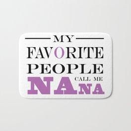 Brisco Brands My Favorite People Call Nana Bath Mat