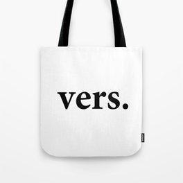 vers. (black font) Tote Bag