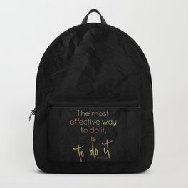 The most effective way to do it, is to do it - GRL PWR Collection Backpack
