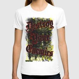 Destroy your enemies T-shirt