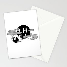 Oh Well - Black and White Stationery Cards