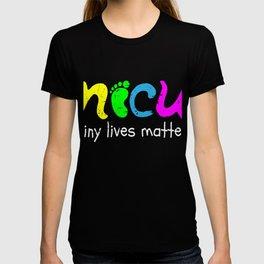 NICU Tiny Lives Matter Cute Neonatal Nurse T-shirt
