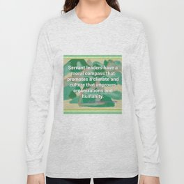 Servant Leadership and a Moral Compass Long Sleeve T-shirt