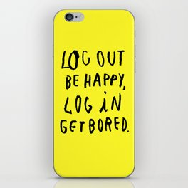 LOG OUT iPhone Skin