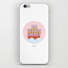 BIG UTERUS ENERGY (uterus optional) iPhone Skin