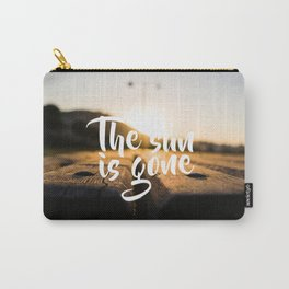 The Sun is Gone Carry-All Pouch