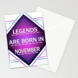Legends are born in november Stationery Cards