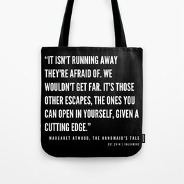 33 | The Handmaid's Tale Quote Series  | 190610 Tote Bag