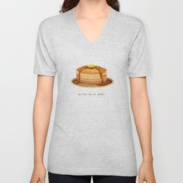 Butter me up, baby! Unisex V-Neck