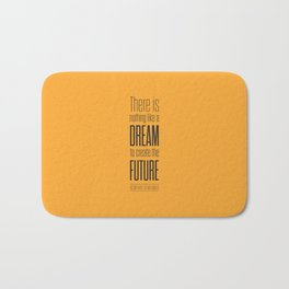 Lab No. 4 - Dream To Create Future Victor Hugo Movie Typography Quotes Poster Bath Mat