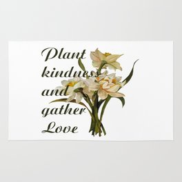 Plant Kindness and Gather Love Proverb With Daffodils Rug