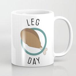 Leg Day Coffee Mug