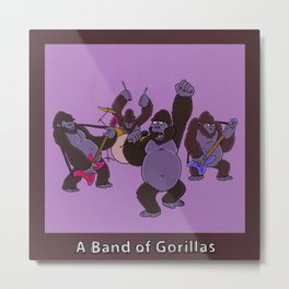 A BAND OF GORILLAS Metal Print