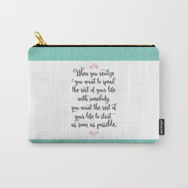Quote from When Harry Met Sally Carry-All Pouch