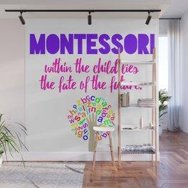 Montessori Quote  Wall Mural