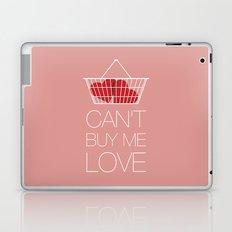Can't Buy Me Love Laptop & iPad Skin