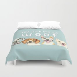 Cute Dogs You Had Me At Woof Watercolor Duvet Cover