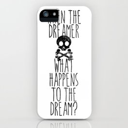 The end of dreams iPhone Case