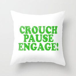 A Pause T-shirt Saying Crouch Touch Pause Engage Saying Adults Sex Sexual Intercourse Fuck Throw Pillow
