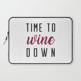 Wine Down Laptop Sleeve