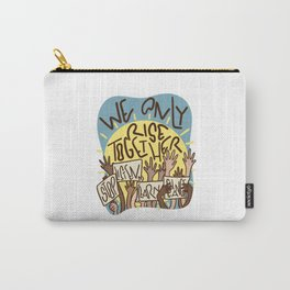 Together We Rise Carry-All Pouch