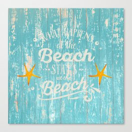 Happy Beach Life- Saying on aqua wood Canvas Print
