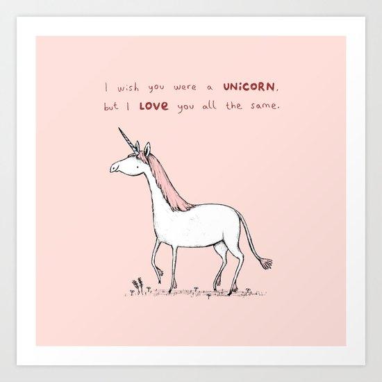 I Wish You Were A Unicorn Art Print