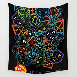 D&D (Dungeons and Dragons) - This is how I roll! Wall Tapestry