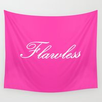 flawless Wall Tapestries featuring FLAWlESS by 2sweet4words Designs