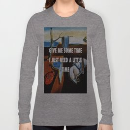 You're So Persistent Long Sleeve T-shirt