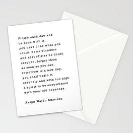 Ralph Waldo Emerson, Finish Each Day  Stationery Cards