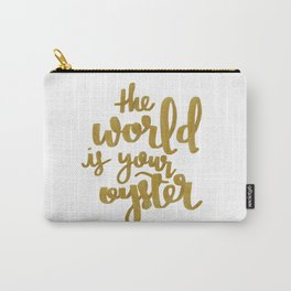 The World is Your Oyster Painted Typography Carry-All Pouch