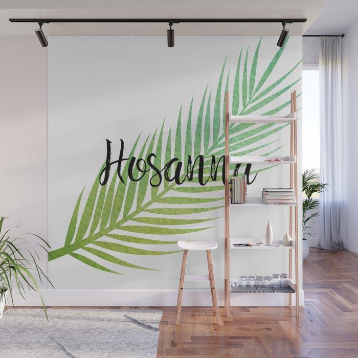 Hosanna Wall Mural