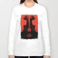 dead Long Sleeve T-shirts featuring The Walking Dead. by David