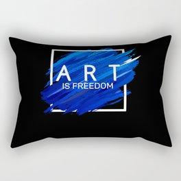 Art Is Freedom Gift Artist Painter Designer Sculptor Rectangular Pillow