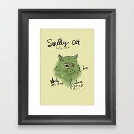 Smelly cat Framed Art Print