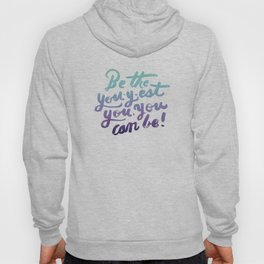 You - Inspiration Print Hoody