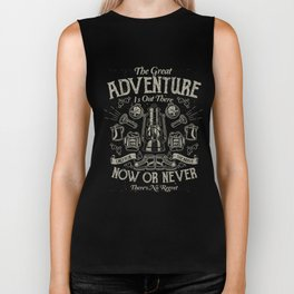 The Great Adventure is Out There Biker Tank