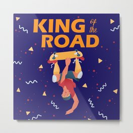 "The cool dude make a trick on the skateboard ""King of the road"". Metal Print"