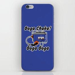 Ooga chaka ooga ooga iPhone Skin