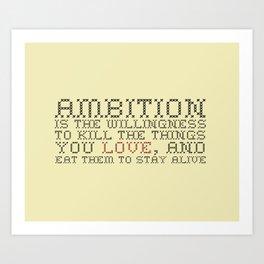 Ambition — Jack Donaghy, 30 Rock Art Print