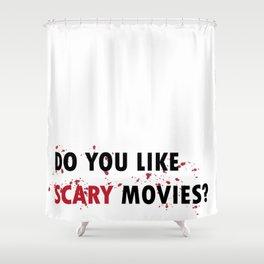 Scream: Do you like scary movies? Shower Curtain