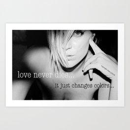 love never dies #1 Art Print