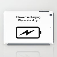 introvert iPad Cases featuring Introvert Batteries Recharging by Introvertology
