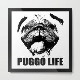 Puggo Life Metal Print
